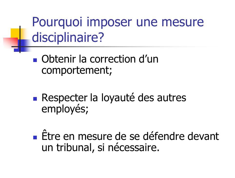 Pourquoi imposer une mesure disciplinaire.