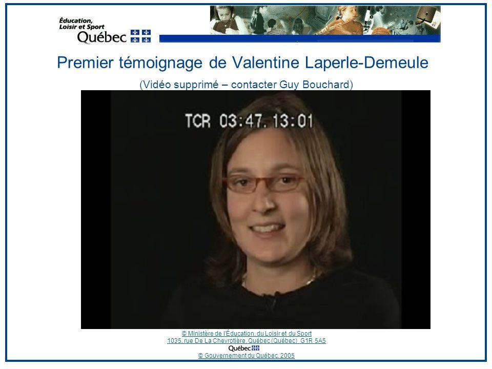 © Ministère de l Éducation, du Loisir et du Sport 1035, rue De La Chevrotière, Québec (Québec) G1R 5A5 © Gouvernement du Québec, 2005