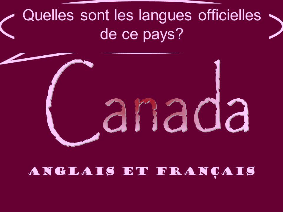 Quelle est la langue officielle de ce pays. Quelles sont les langues officielles de ce pays.