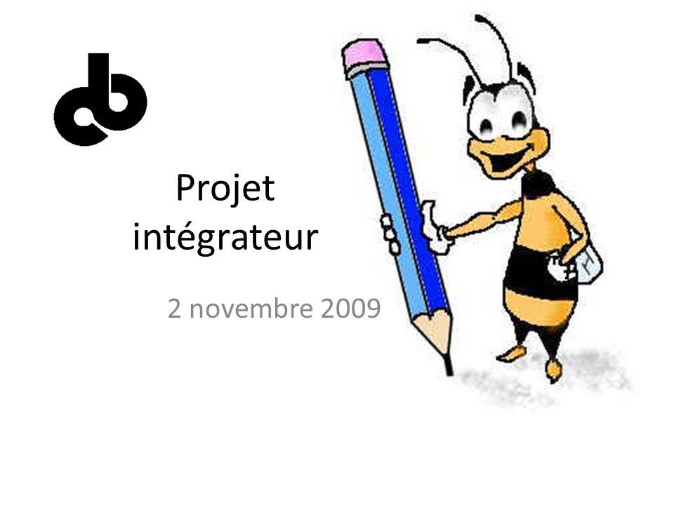 Projet intégrateur 2 novembre 2009