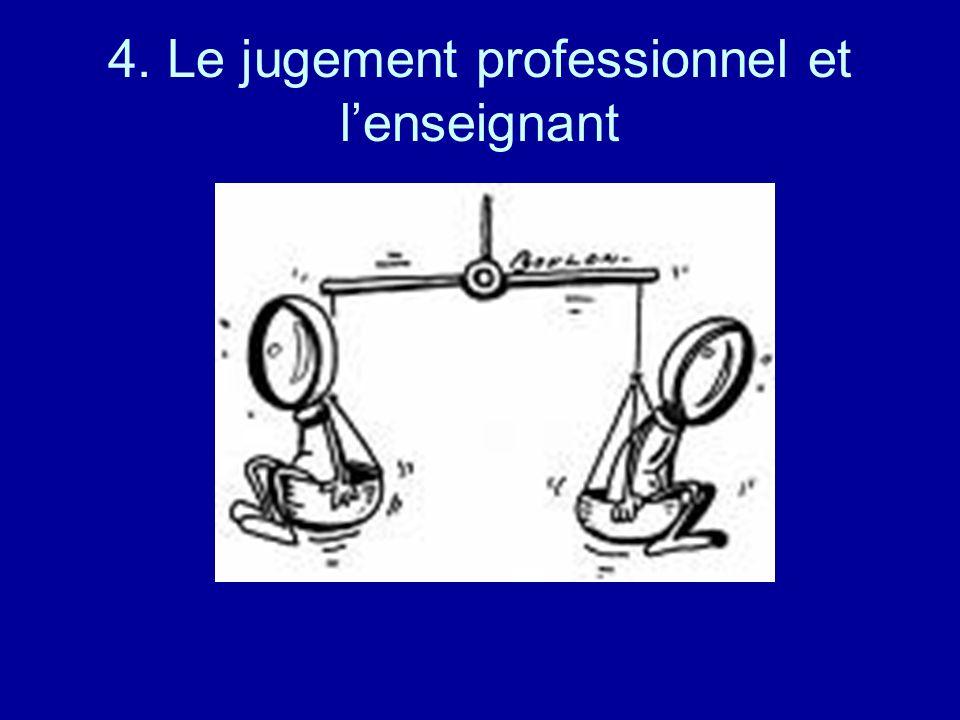 4. Le jugement professionnel et lenseignant