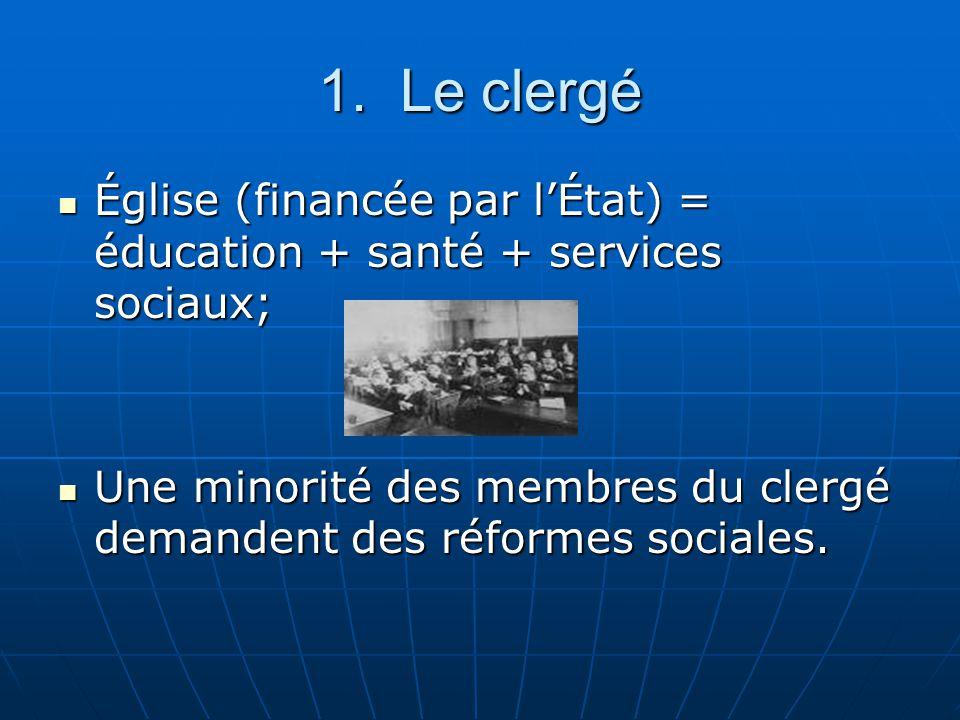 1. Le clergé Église (financée par lÉtat) = éducation + santé + services sociaux; Église (financée par lÉtat) = éducation + santé + services sociaux; U