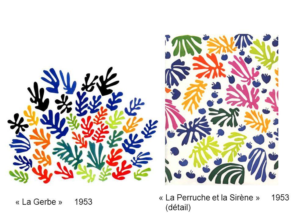 « La Perruche et la Sirène » 1953 (détail) « La Gerbe » 1953