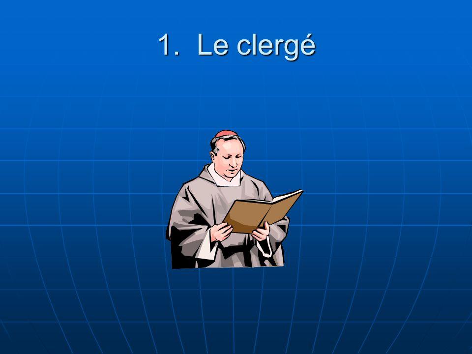 1. Le clergé