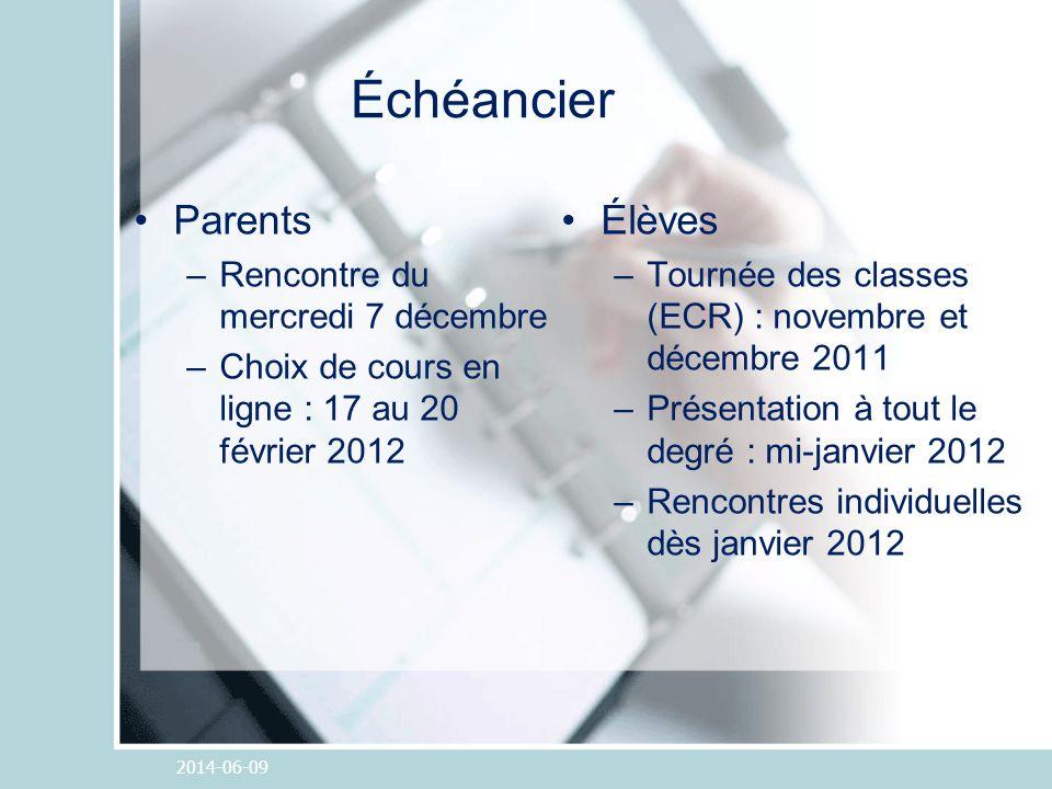 Échéancier Parents –Rencontre du mercredi 7 décembre –Choix de cours en ligne : 17 au 20 février 2012 Élèves –Tournée des classes (ECR) : novembre et