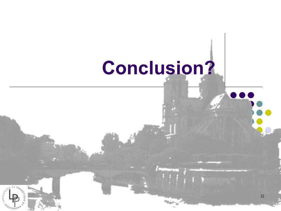 novembre 06J. Vaissière3131 31 Système périphérique Chats anesthésiés Delgutte, Kiang, jasa ada, ana, na, da Amplitude relative des formants important