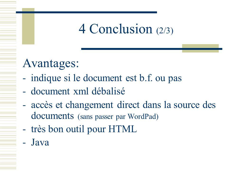 4 Conclusion (2/3) Avantages: - indique si le document est b.f.