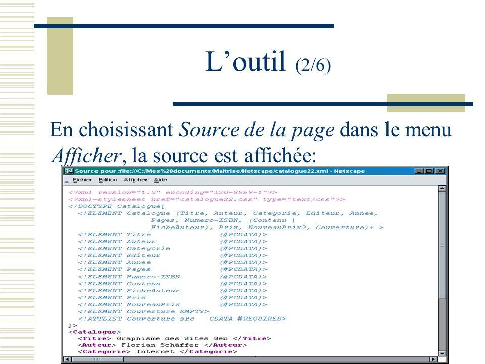 Loutil (2/6) En choisissant Source de la page dans le menu Afficher, la source est affichée: