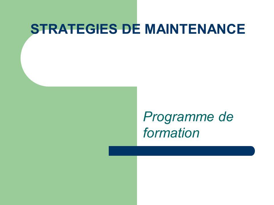 STRATEGIES DE MAINTENANCE Programme de formation