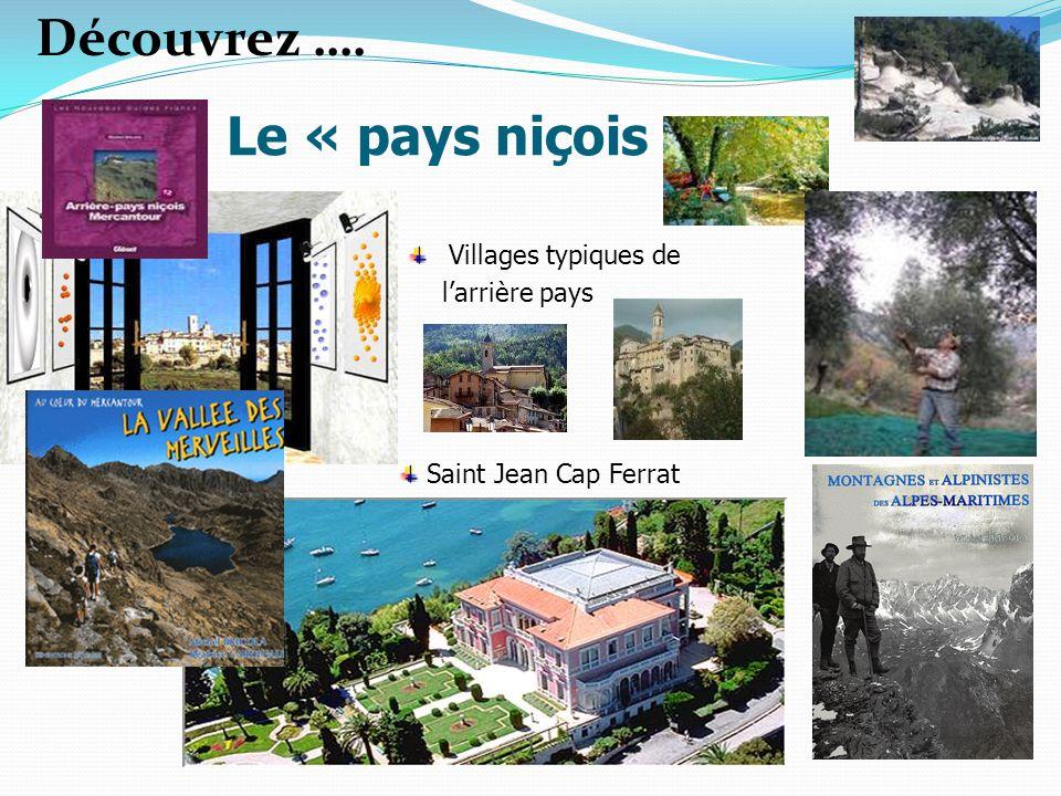 Saint Jean Cap Ferrat Villages typiques de larrière pays Le « pays niçois » Découvrez ….