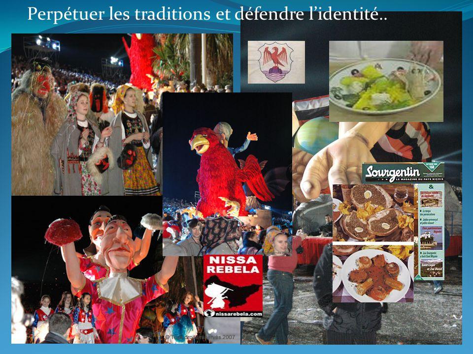 Perpétuer les traditions et défendre lidentité..