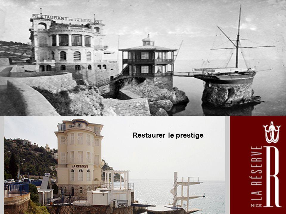 Restaurer le prestige