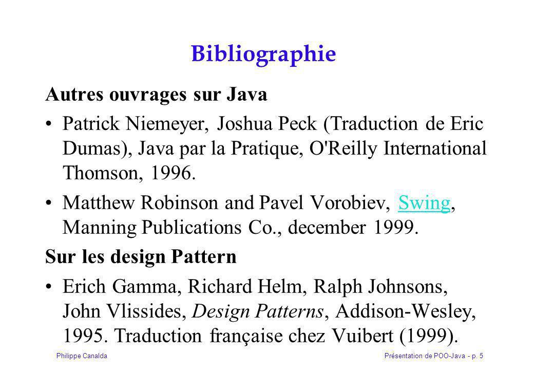 Présentation de POO-Java - p. 146Philippe Canalda Partie IV Java et les classes Fondamentales