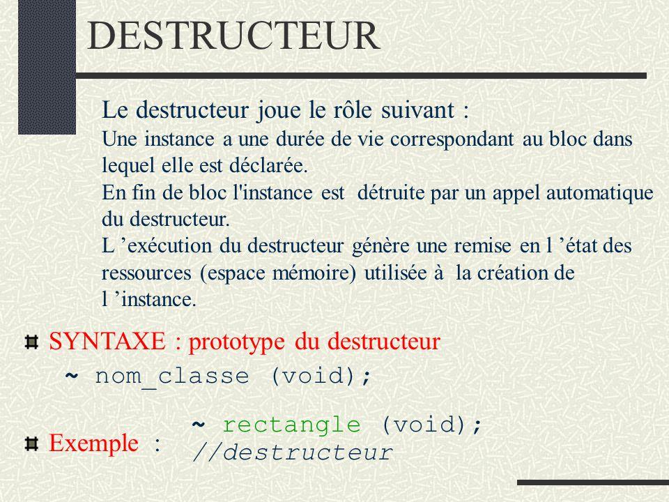 Constructeur par copie On surchargera (redéfinira) le constructeur par copie lorsque la copie des valeurs des attributs ne réalisera pas une « vraie » copie ( ex:gestion par pointeurs ).