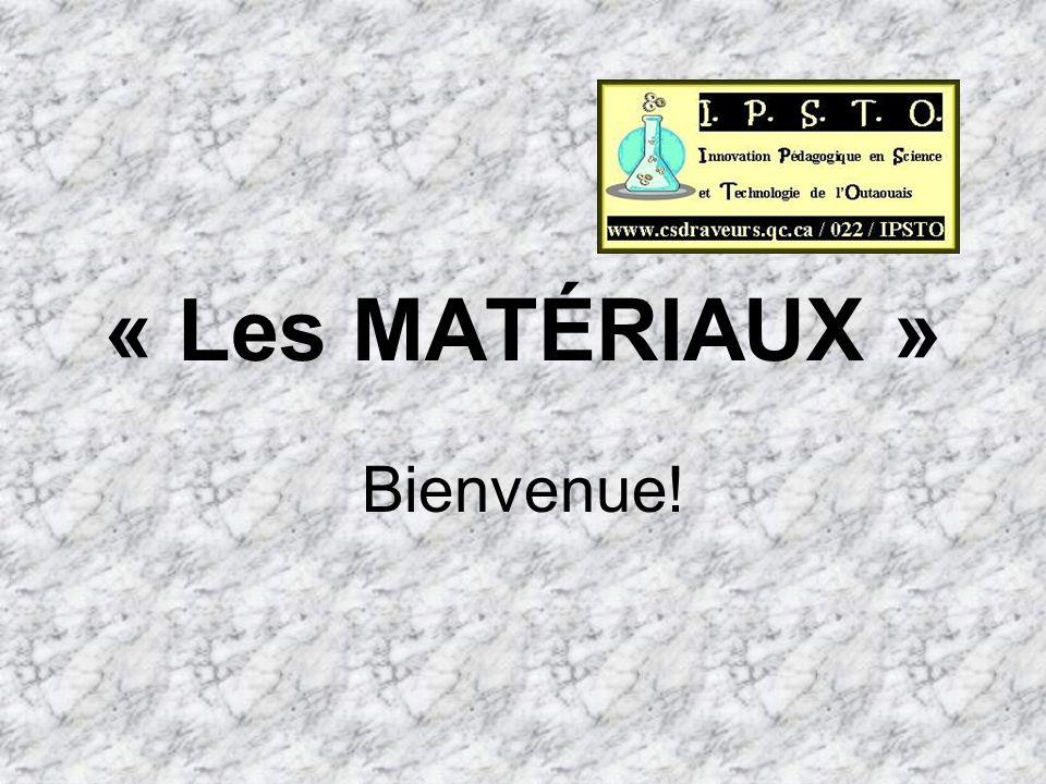 « Les MATÉRIAUX » Jour 1 01Accueil, présentation de lhoraire et présentation des concepts touchés au cours de la formation.