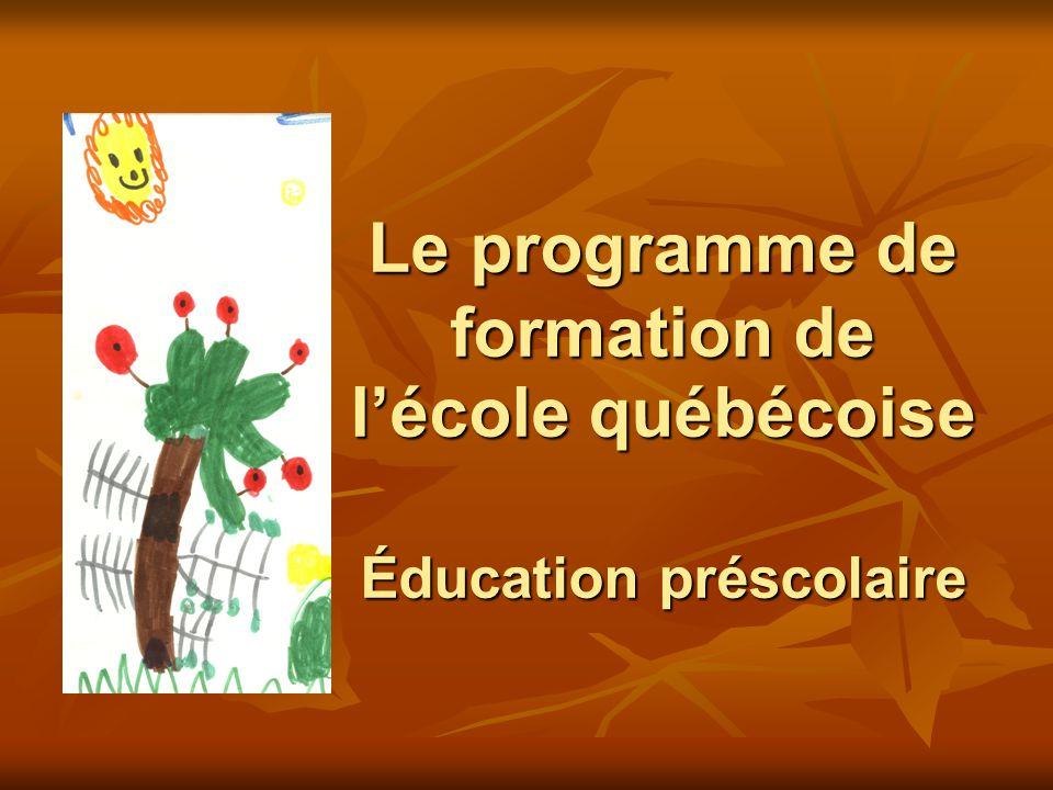 Le programme de formation de lécole québécoise Éducation préscolaire