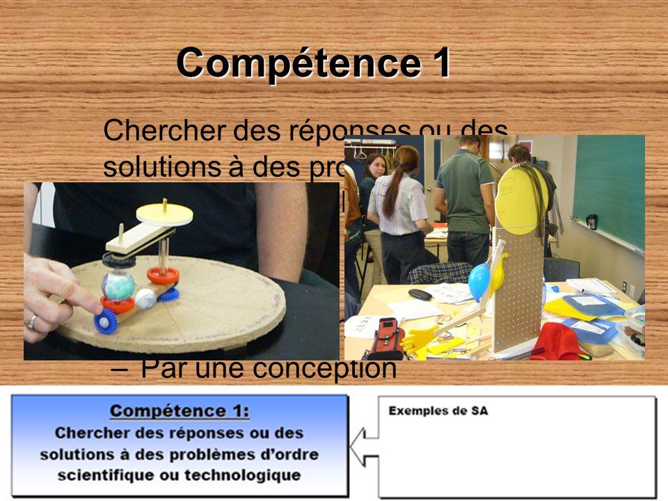 Compétence 1 Chercher des réponses ou des solutions à des problèmes dordre scientifique ou technologique Comment ? – Par une expérimentation – Par une