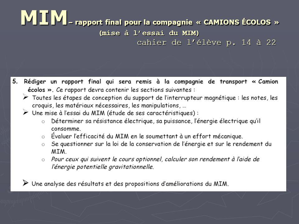 MIM – rapport final pour la compagnie « CAMIONS ÉCOLOS » (mise à lessai du MIM) cahier de lélève p.