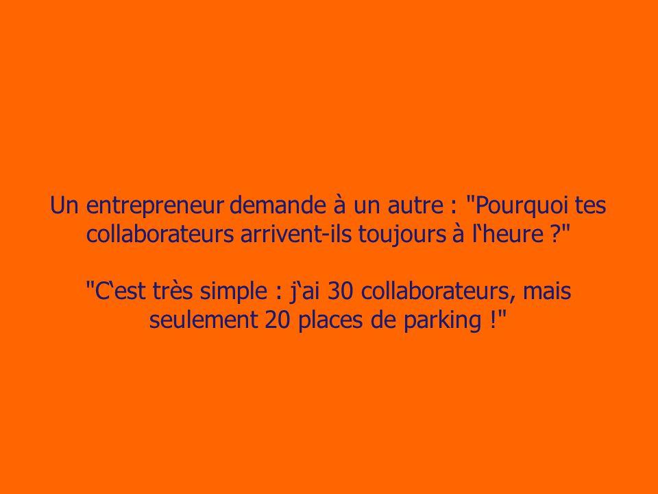 Un entrepreneur demande à un autre :
