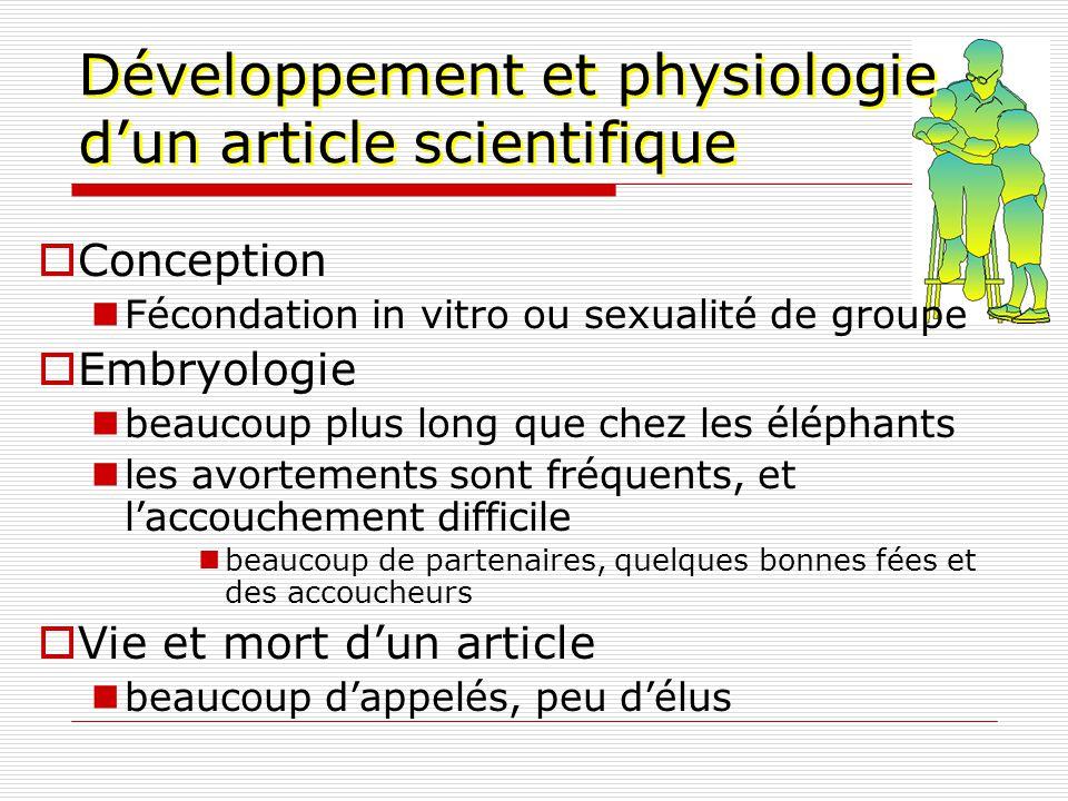Développement et physiologie dun article scientifique Conception Fécondation in vitro ou sexualité de groupe Embryologie beaucoup plus long que chez l