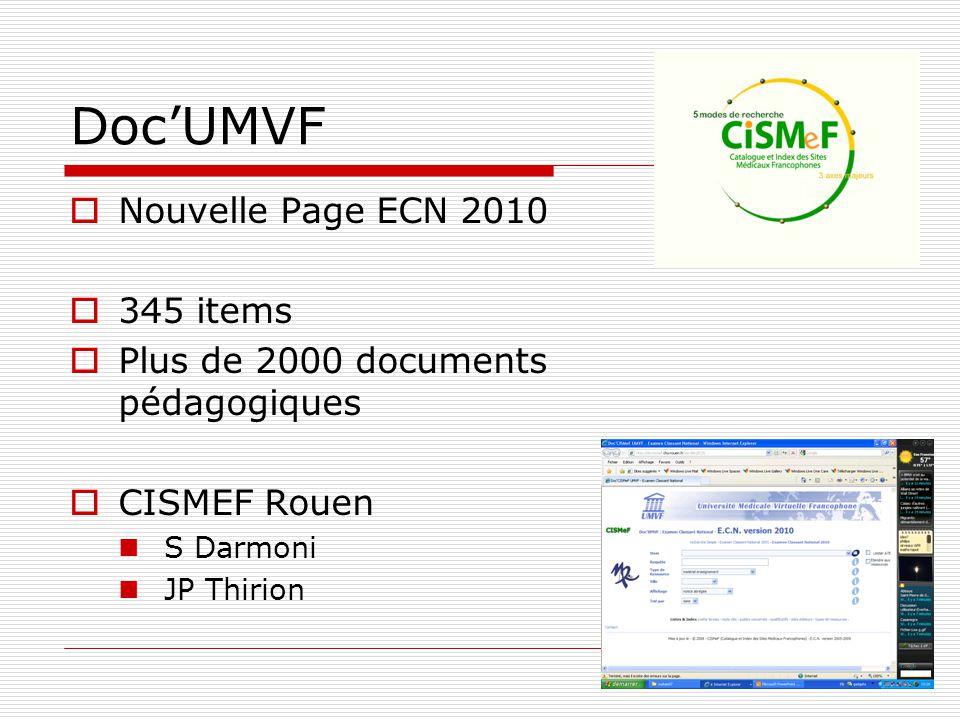 DocUMVF Nouvelle Page ECN 2010 345 items Plus de 2000 documents pédagogiques CISMEF Rouen S Darmoni JP Thirion