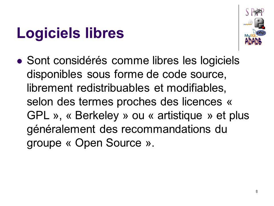 8 Logiciels libres Sont considérés comme libres les logiciels disponibles sous forme de code source, librement redistribuables et modifiables, selon des termes proches des licences « GPL », « Berkeley » ou « artistique » et plus généralement des recommandations du groupe « Open Source ».