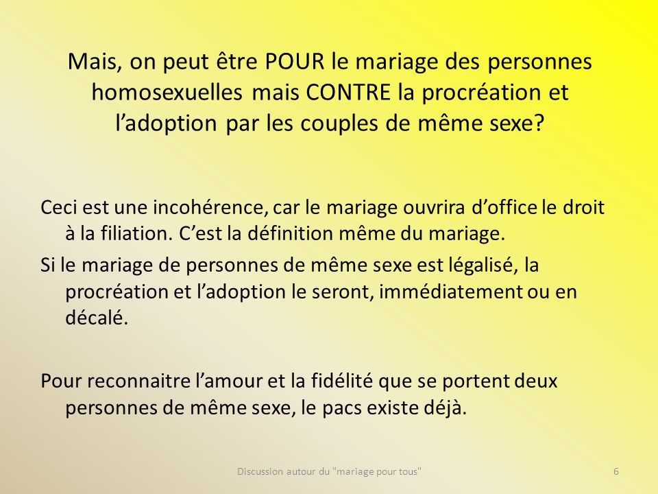 Être contre, nest-ce pas « homophobe ».
