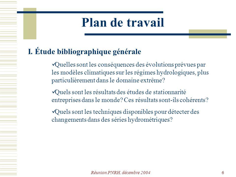 Réunion PNRH, décembre 20046 Plan de travail I.