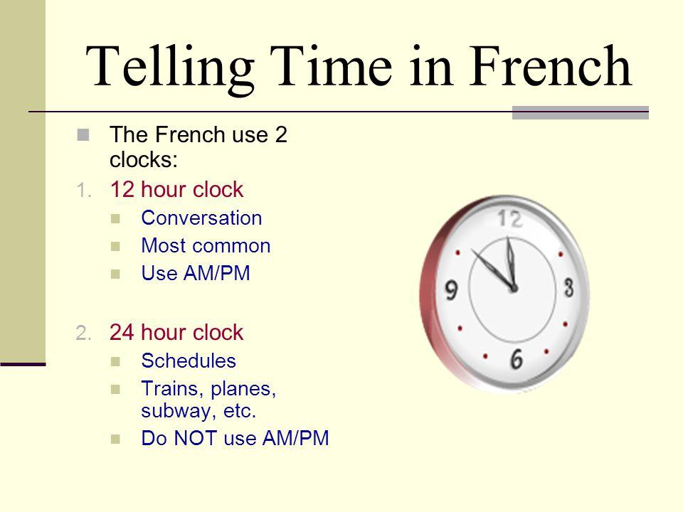 Quelle heure est-il.What time is it.