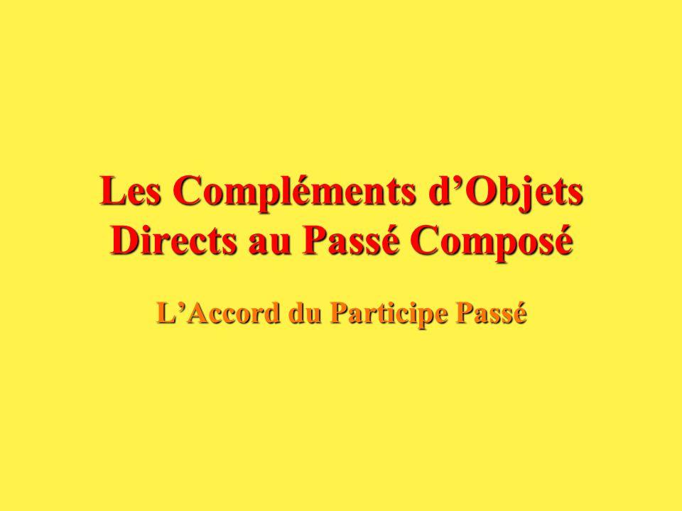 Les Pronoms Objets Directs à lImpératif A laffirmatif – VERBE - PRONOM Au negatif – NE + PRONOM + VERBE + PAS