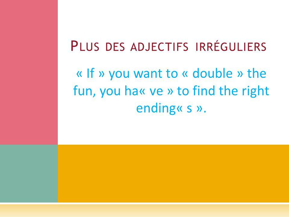 U N REVUE DES ADJECTIFS Julie est ______________________ (tall).