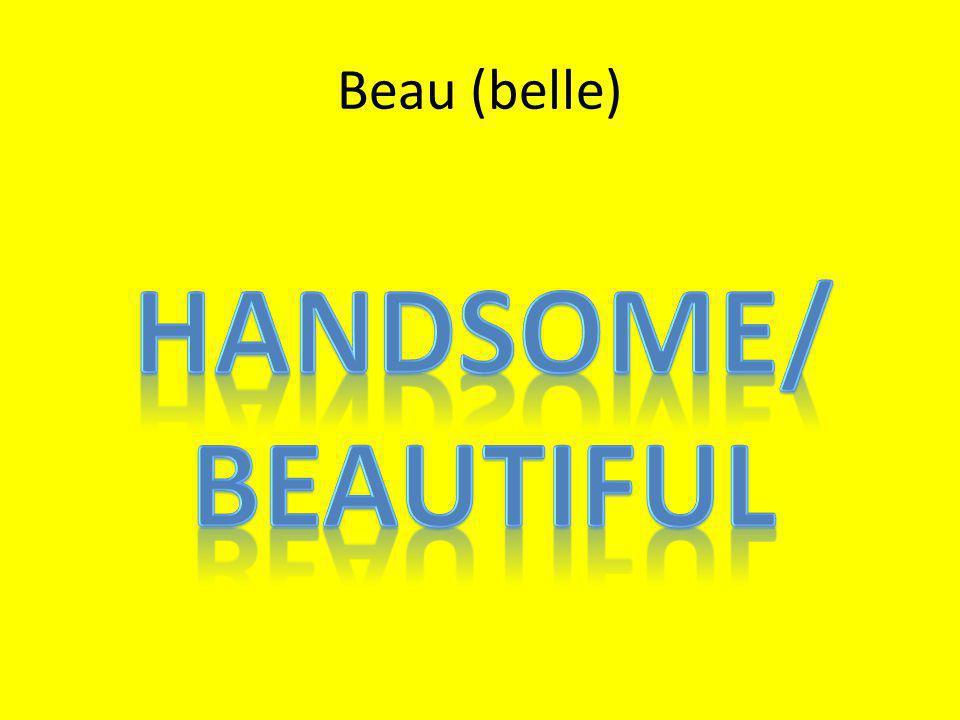 Beau (belle)