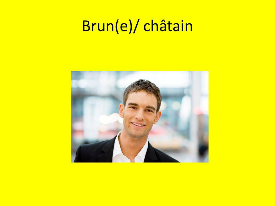 Brun(e)/ châtain