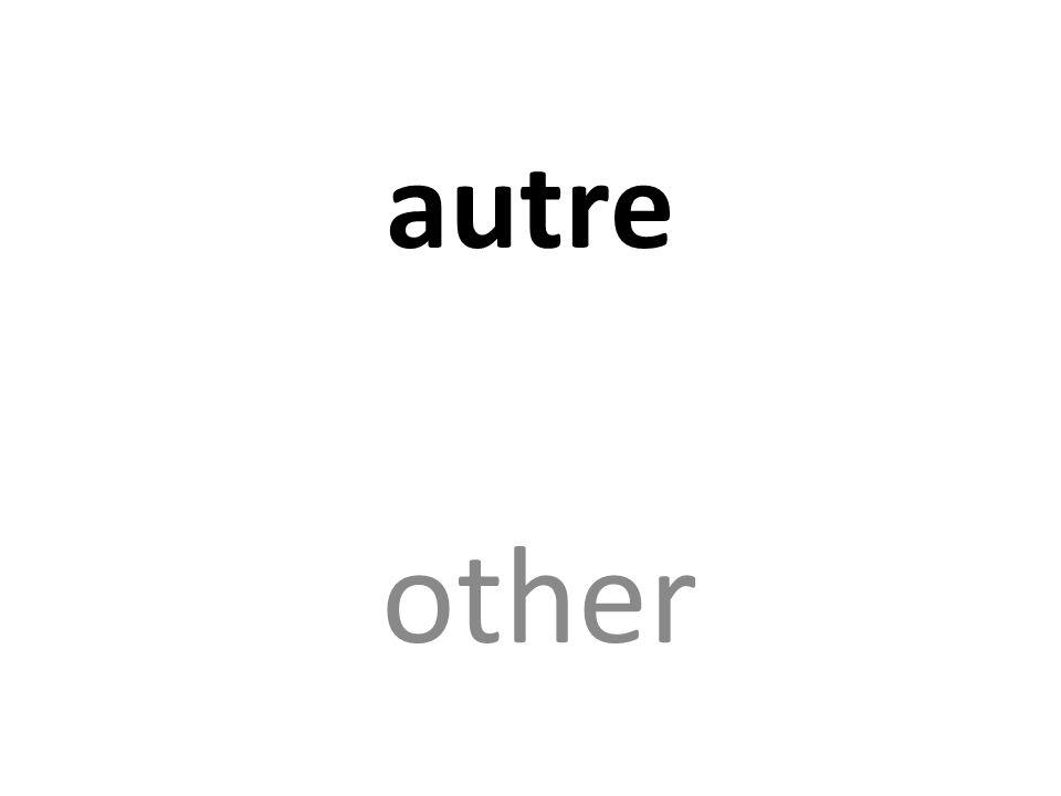 autre other