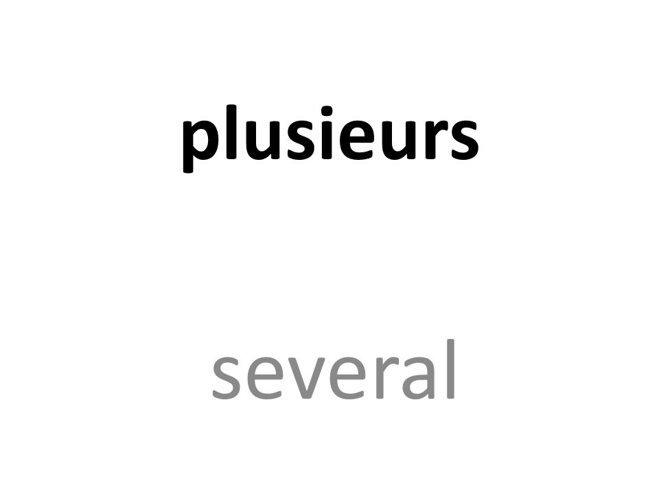 plusieurs several
