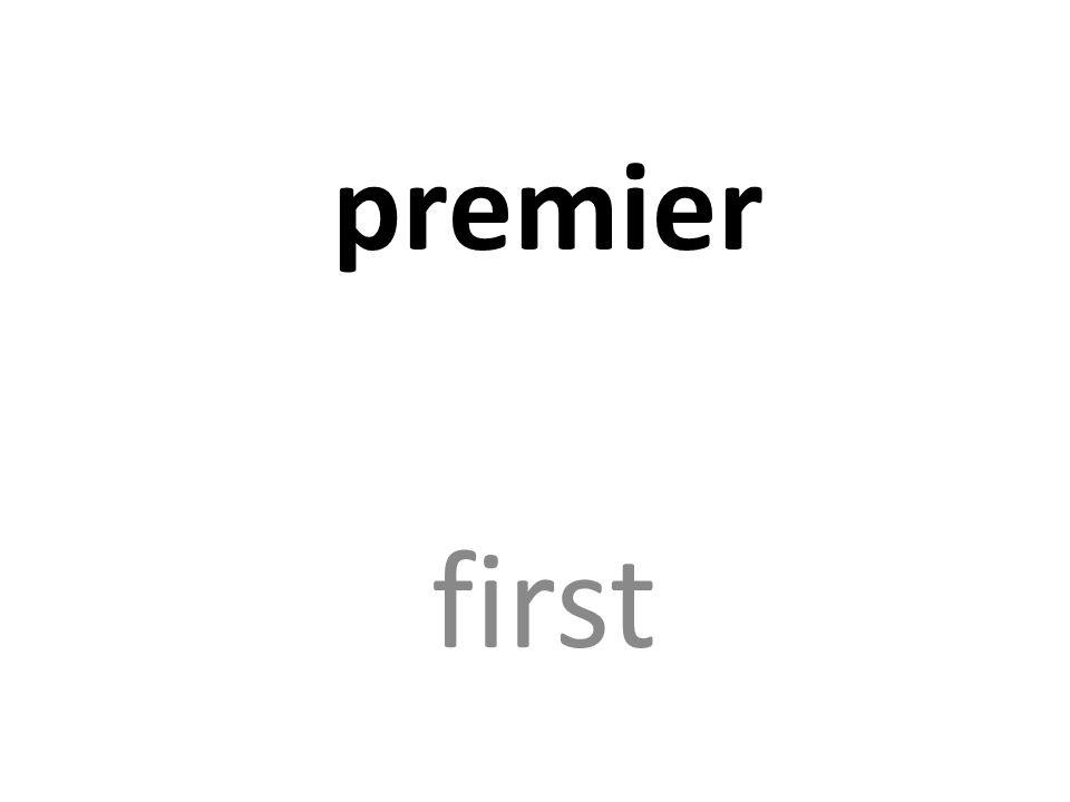 premier first