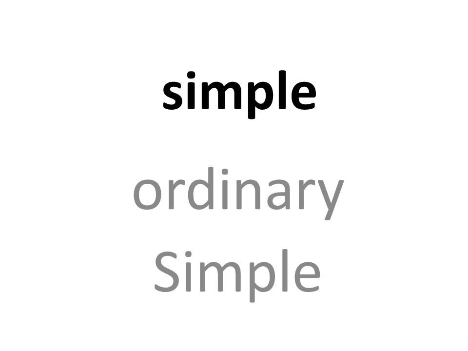 simple ordinary Simple