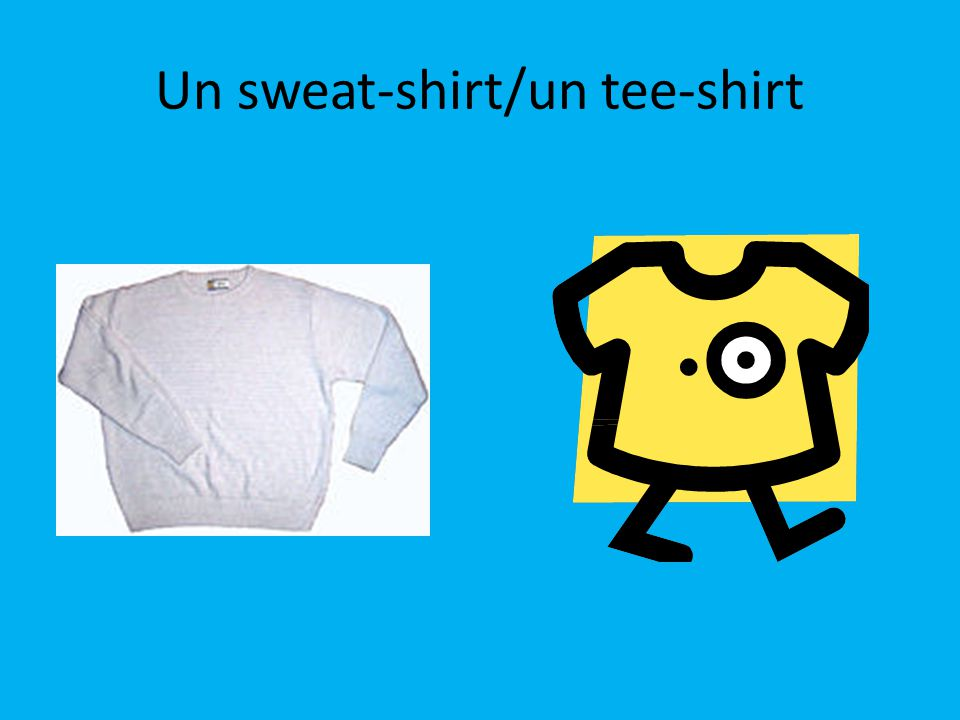 Un sweat-shirt/un tee-shirt