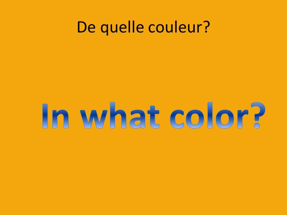 De quelle couleur