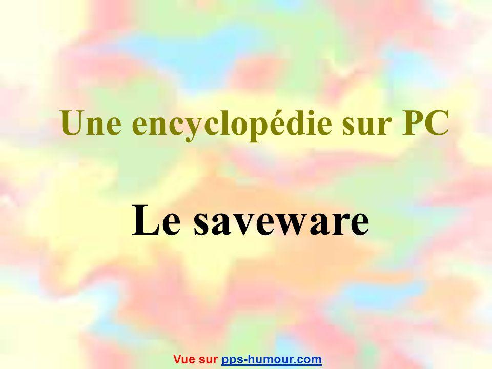 Le logiciel pour se défouler Un exutware Vue sur pps-humour.compps-humour.com
