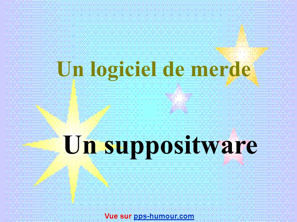 Un logiciel de copie Un mirware Vue sur pps-humour.compps-humour.com