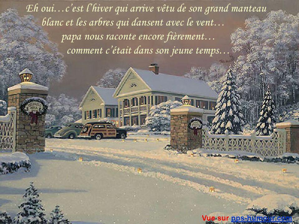 Je viens à peine douvrir les yeux et je découvre un paysage merveilleux, quil est beau mon village perdu dans les nuages et la neige qui tombe comme une pluie détoiles… Vue sur pps-humour.compps-humour.com