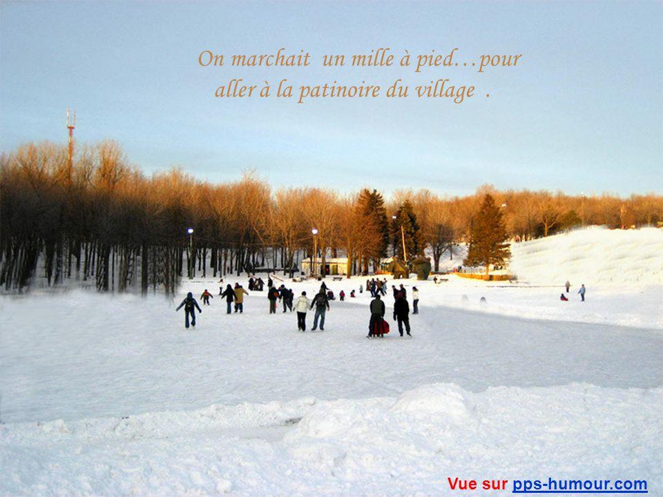 On jouait dehors pendant des heures, jusquà sen geler les oreilles… Vue sur pps-humour.compps-humour.com