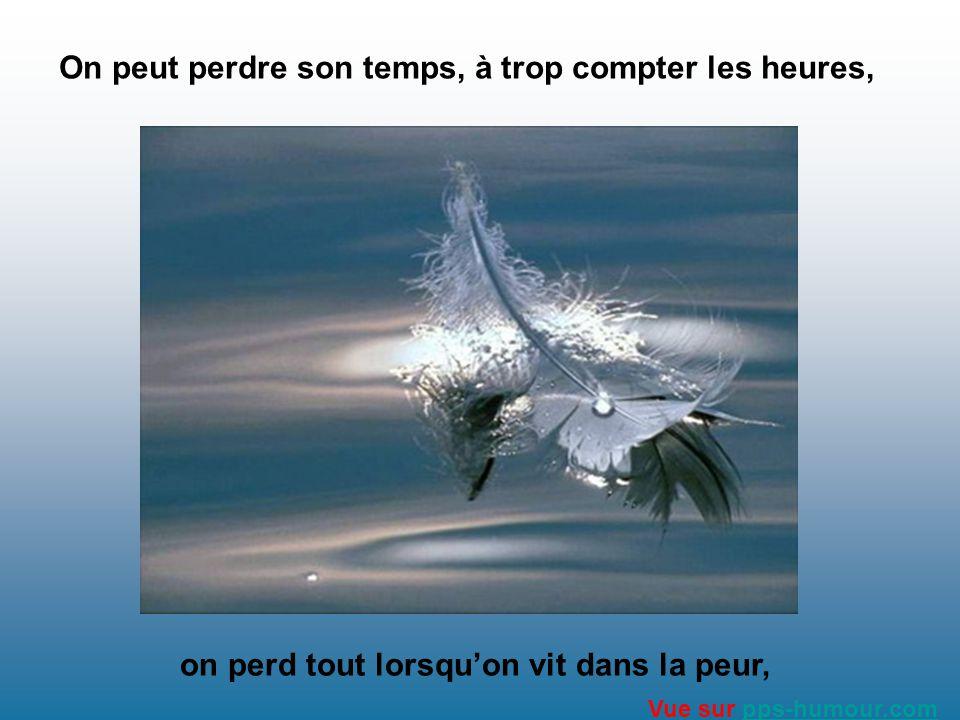 On peut perdre son honneur, lorsquon est humilié, on peut perdre son calme, lorsquon est bousculé, Vue sur pps-humour.compps-humour.com