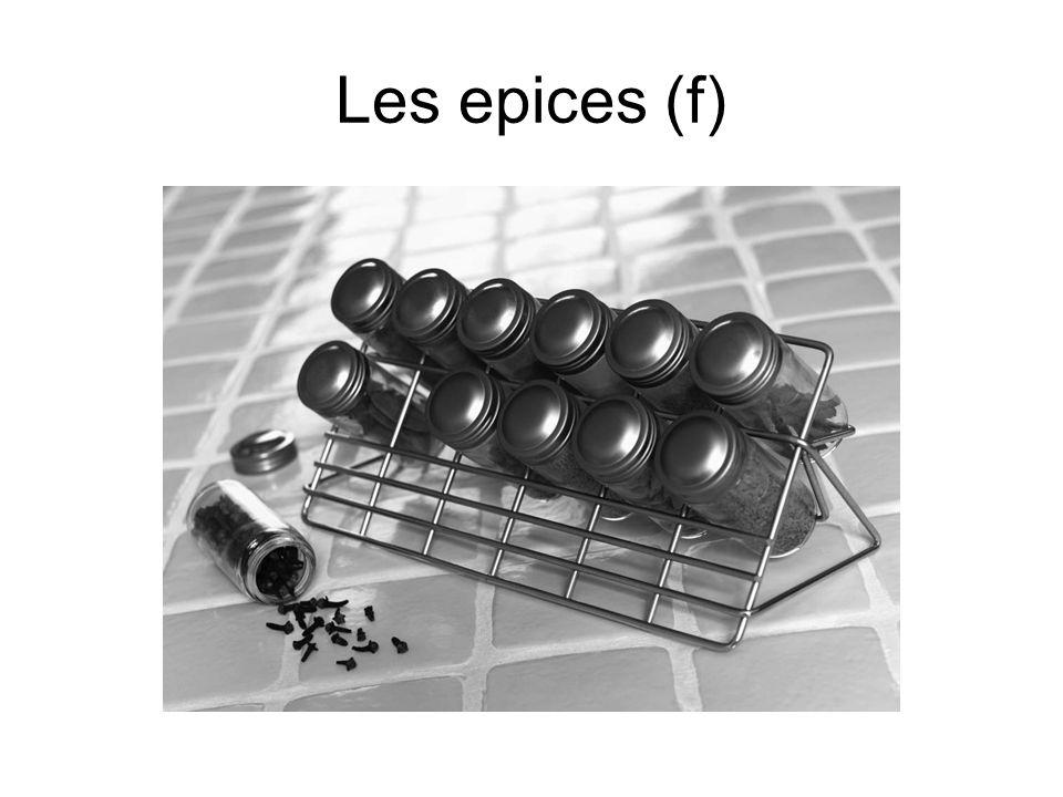 Les epices (f)