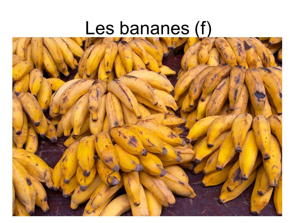 Les bananes (f)