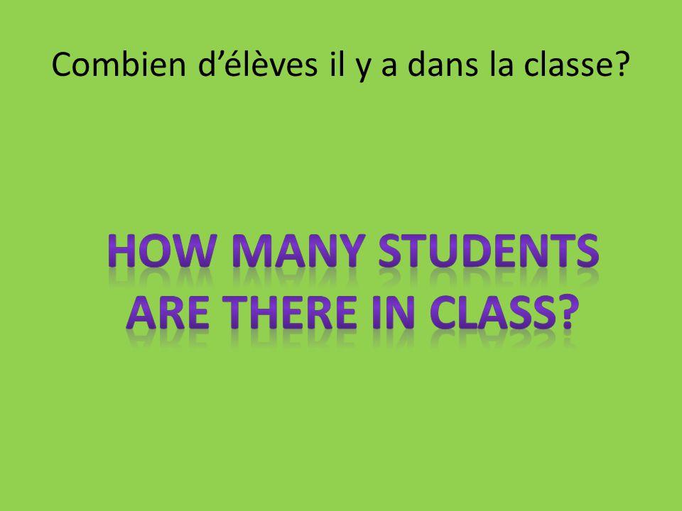 Combien délèves il y a dans la classe