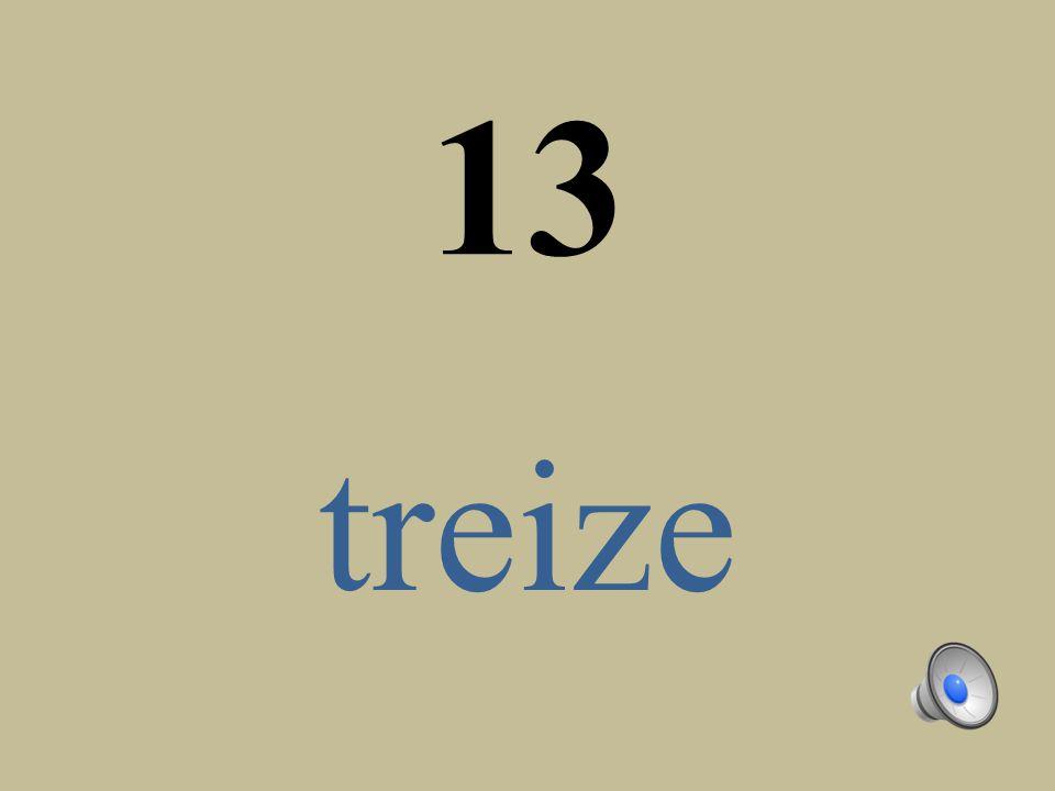 13 treize