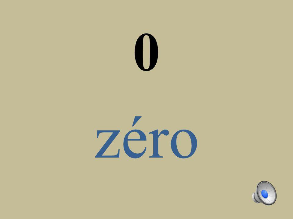 0 zéro