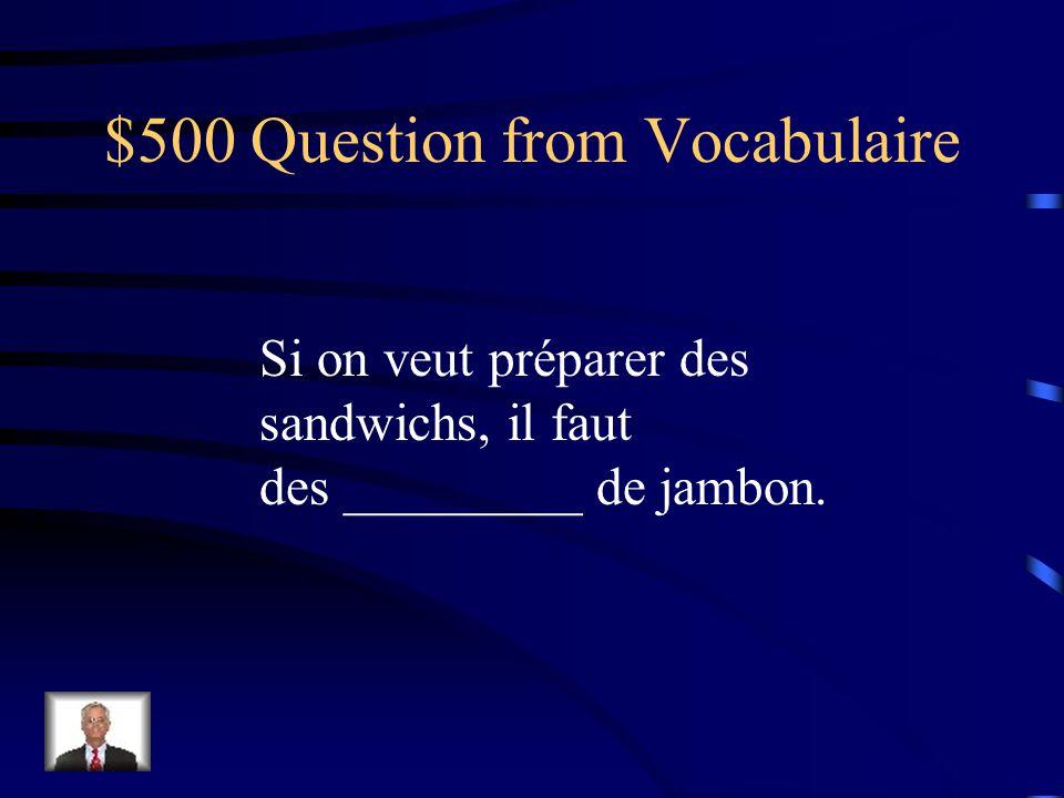 $400 Answer from Vocabulaire est au régime